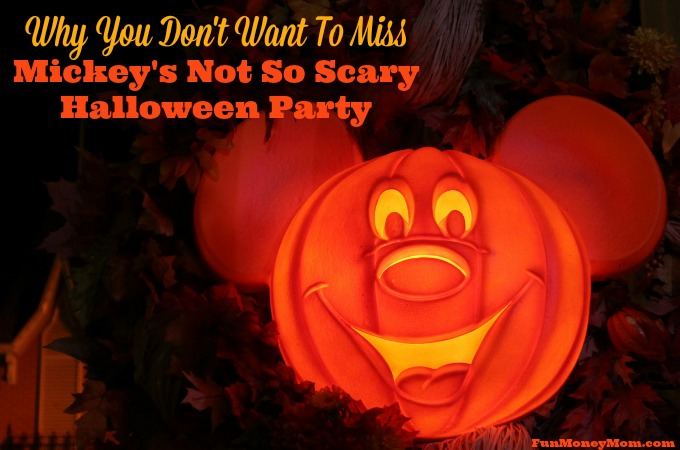 Why You Don't Want To Miss Mickey's Not So Scary Halloween Party