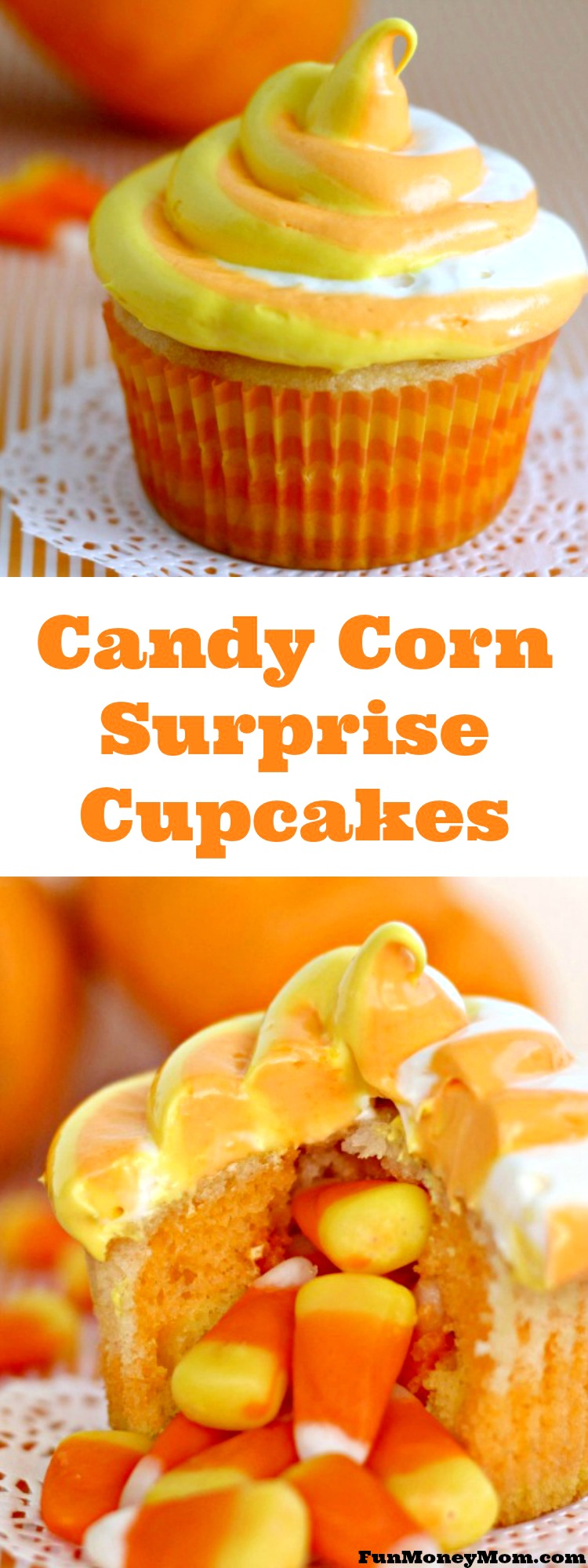 Want a delicious Halloween treat? These Candy Corn Surprise Cupcakes are the perfect dessert for your next Halloween party!