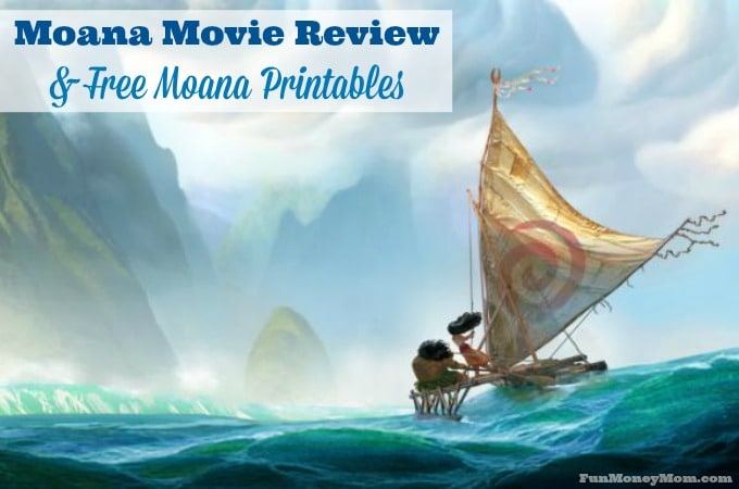 Moana Movie Review & Free Moana Printables