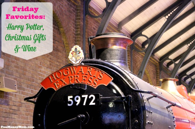 Friday Favorites – Harry Potter, Christmas Gifts & Wine