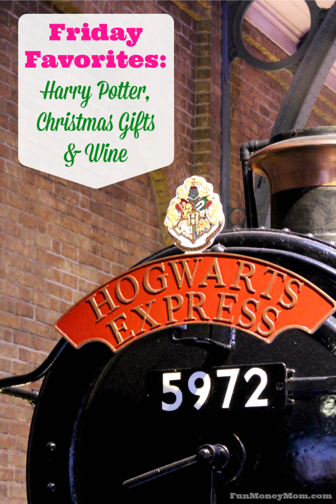 This week's Friday Favorites include Harry Potter, Christmas gifts and wine...currently my three favorite things!