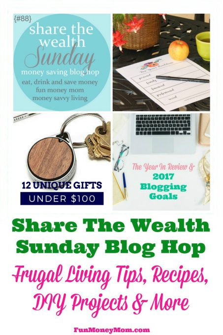 Join us for the Share The Wealth Blog Hop #88 & link up your recipes, crafts, frugal living tips and more!
