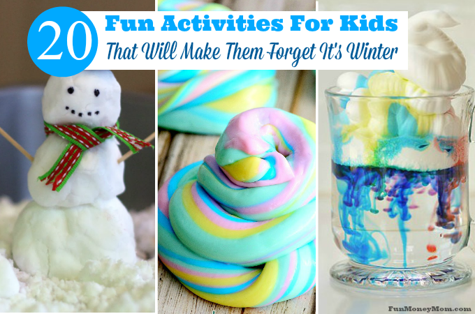 20 Fun Activities For Kids That Will Make Them Forget It's Winter