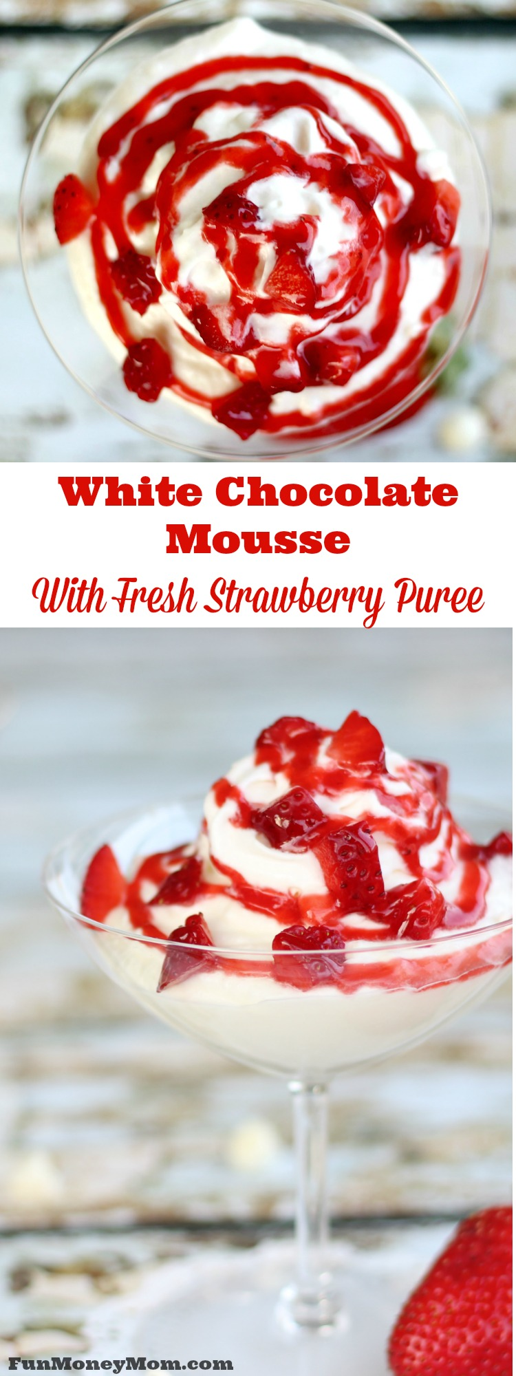 Want the best ever chocolate dessert? This mouthwatering white chocolate mousse with strawberry puree will be your new favorite treat!