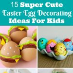 What do you love most about Easter? If you say it's the Easter eggs, you're going to love these adorable Easter egg decorating ideas!