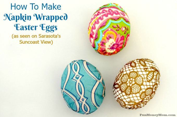 How To Make Napkin Wrapped Easter Eggs