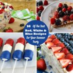 16 Of The Best Red White And Blue Recipes For Your Summer Party