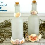 How To Make Beautiful DIY Coastal Bottles