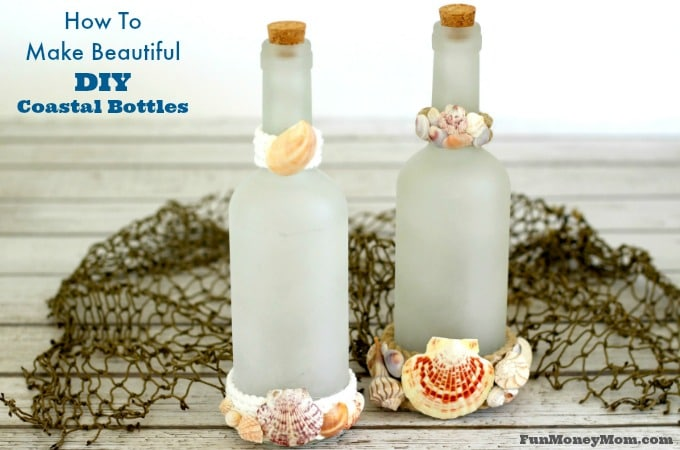 How To Make Beautiful DIY Coastal Bottles