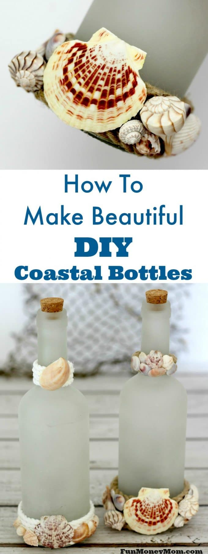 Do you love coastal decor? These beautiful DIY coastal bottles are easy to make. Just gather your seashells and start crafting!
