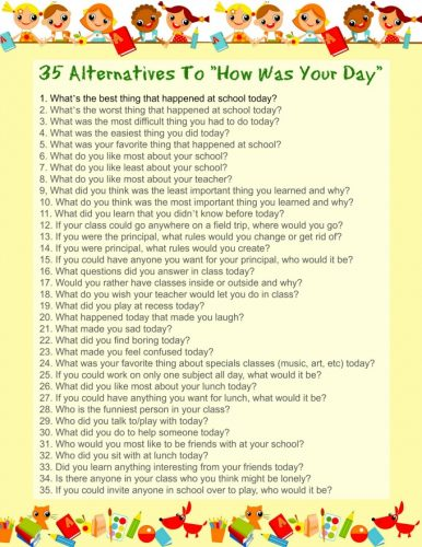 Ask your kids about their day with this list of questions