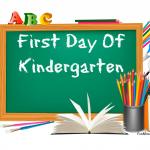 Kindergarten first day of school signs