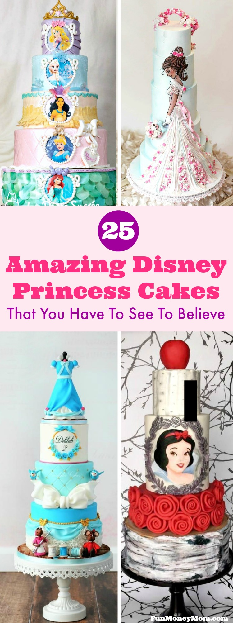 Disney Princess Cake - Throwing a princess party for your little one? You're going to need a birthday cake and these amazing Disney princess cakes will definitely inspire you! #princesscake #disneyprincess #birthdaycake #cake