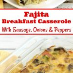 Looking for an easy breakfast that the entire family will love? This Fajita Breakfast Casserole can be prepared the night before so all you have to do in the morning is pop it in the oven. Not only that, it's the one time the kids won't complain about eating veggies for breakfast!