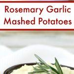 Rosemary Garlic Mashed Potatoes Pinterest