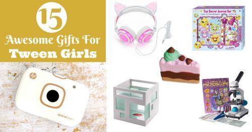 Best gifts for tween girls