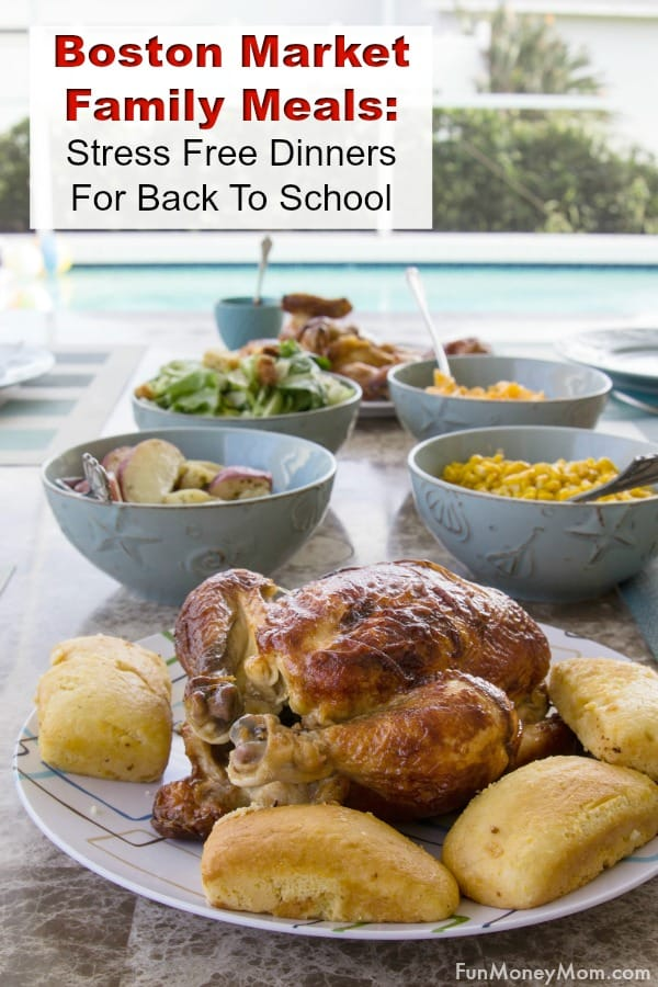 Boston Market Family Meals - Summer is over and life is busy again! Busy moms need easy meals to feed their family and Boston Market's Rotisserie Chicken is always a hit. Find out how you can save at Boston Market and enjoy an easy dinner the family will love! #ad #BostonMarketBTS #easymeal #dinner #chickendinner #familymeals #rotisserie