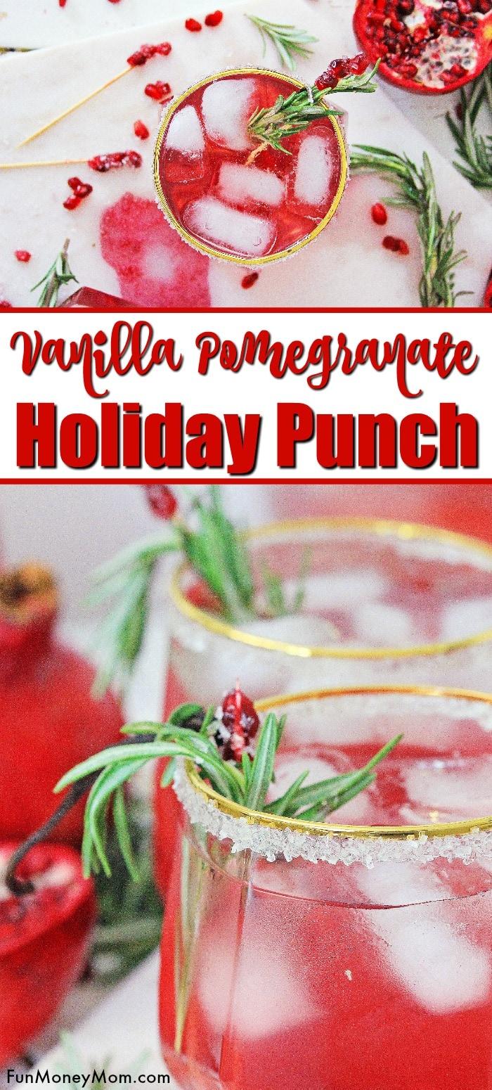 Vanilla Pomegranate Holiday Punch
