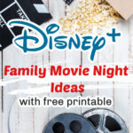 Disney+ Family Movie Night Ideas pinterest