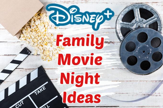 Family Movie Night Disney+ feature